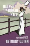 Half of the Human Race - Anthony   Quinn
