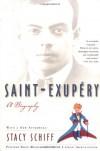 Saint-Exupéry - Stacy Schiff, Antoine de Saint-Exupéry