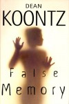 False Memory (Random House Large Print) - Dean Koontz