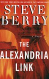 THE ALEXANDRIA LINK by Steve Berry -