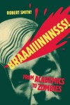 Braaaiiinnnsss!: From Academics to Zombies - Robert Smith?