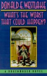 What's The Worst That Could Happen?  - Donald E Westlake