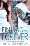 Finding My Forever  - Heidi  McLaughlin
