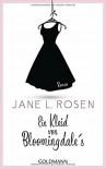 Ein Kleid von Bloomingdale's: Roman - Jane L Rosen, Stefanie Retterbush