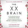 The XX Brain - Brittany Pressley, Lisa Mosconi