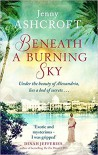 Beneath a burning sky - Jenny Ashcroft