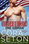Issued to the Bride One Airman - Cora Seton