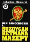Pan Samochodzik i buzdygan hetmana Mazepy - Sebastian Miernicki