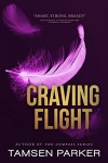 Craving Flight - Tamsen Parker
