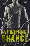 A Fighting Chance - A.J. Sand