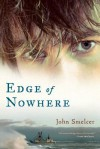 Edge of Nowhere - John Smelcer