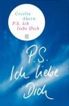 P.S. Ich liebe Dich (Fischer Taschenbibliothek) - Cecelia Ahern
