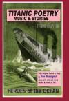 Titanic Poetry, Music & Stories - Ken Rossignol