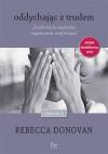 Oddychając z trudem - Rebecca Donovan, Ernest Kacperski