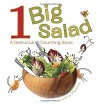 1 Big Salad: A Delicious Counting Book - Juana Medina