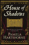 House of Shadows - Pamela Hartshorne