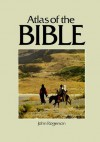 Atlas of the Bible (Cultural Atlas of) - J.W. Rogerson