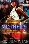 PREGNANT BY MY MOTHER'S RAPIST 2 - NIKI JILVONTAE