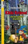 Kikki Krümel und das goldene Drachenei - Claudia Donno