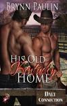His Old Kentucky Home (Gay BDSM Romance) (Daly Connection, Book One) by Brynn Paulin - Brynn Paulin