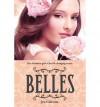 [ [ [ Belles (Belles) [ BELLES (BELLES) ] By Calonita, Jen ( Author )Sep-11-2012 Paperback - Jen Calonita