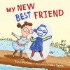 My New Best Friend - Sara Marlowe, Ivette Salom