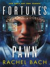 Fortune's Pawn - Rachel Bach