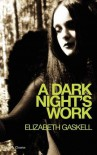 A Dark Night's Work - Elizabeth Cleghorn Gaskell