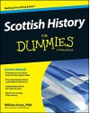 Scottish History For Dummies (For Dummies (History, Biography & Politics) - William Knox