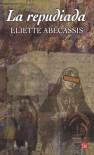 LA REPUDIADA - PDL (Narrativa Extranjera) - Eliette Abecassis