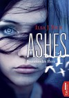 Ashes - Brennendes Herz - Ilsa J. Bick, Robert A. Weiß, Gerlinde Schermer-Rauwolf, Sonja Schuhmacher