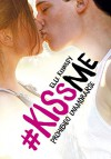 Prohibido enamorarse (#KissMe 1) (Spanish Edition) - Elle Kennedy