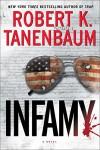 Infamy (A Butch Karp-Marlene Ciampi Thriller) - Robert K. Tanenbaum