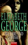 Auf Ehre und Gewissen (Inspector Lynley #3) - Elizabeth  George