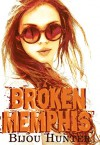 Broken Memphis (Little Memphis MC Book 2) - Bijou Hunter, Miranda Koryluk
