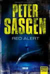 Red Alert: Thriller - Peter Sasgen