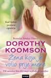 Žena koju je volio prije mene - Dorothy Koomson, Andrea Milanko