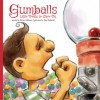 Gumballs: Little Treats to Chew On - Brian Addison, Zac Rybacki