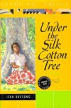 Under the Silk Cotton Tree: A Novel - Jean Buffong