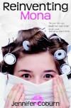 Reinventing Mona - Jennifer Coburn