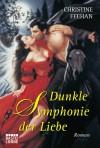 Dunkle Symphonie der Liebe (Carpathians, #10) - Christine Feehan