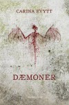 Dæmoner - Carina Evytt