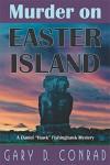 Murder on Easter Island: A Daniel 'Hawk' Fishinghawk Mystery - Gary D. Conrad