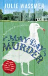 May Day Murder (Whitstable Pearl Mystery #3) - Julie Wassmer