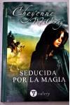 Seducida por la magia (Valery - Romantica) - Cheyenne Mccray