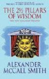 The 2 1/2 Pillars of Wisdom - Alexander McCall Smith