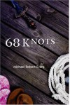 68 Knots - Michael Robert  Evans