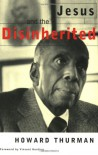 Jesus and the Disinherited - Howard Thurman, Vincent Harding