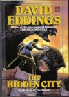 The Hidden City  - David Eddings
