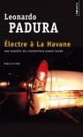 Electre à la Havane (French Edition) - Leonardo Padura
